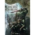 ORCHI E GOBLIN 3 - SFORTUNATO / AYRAAK
