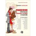 PASSIONE - VENTIDUE GRANDI STORIE D'AMORE