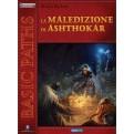 PATHFINDER: LA MALEDIZIONE DI ASHTHOKAR