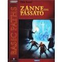 PATHFINDER: ZANNE DAL PASSATO