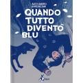 QUANDO TUTTO DIVENTO' BLU (BAO PUBLISHING)