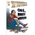 RITORNO AL FUTURO - CHI E' MARTY MCFLY?