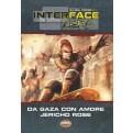 SAVAGE WORLDS - AMBIENTAZIONE - INTERFACE ZERO 2.0 - DA GAZA CON AMORE