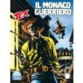 TEX 725 - IL MONACO GUERRIERO