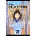 TRA CIELO E TERRA 1 - PRIGIONIERA