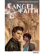 BUFFY - ANGEL & FAITH 4: LE CONSEGUENZE DELLA MORTE