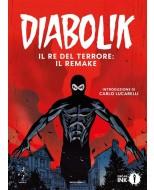 DIABOLIK VOL. 1 - IL RE DEL TERRORE - IL REMAKE