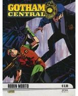 GOTHAM CENTRAL 9 - STAGIONE 1: ROBIN MORTO