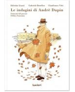 LE INDAGINI DI ANDRE' DUPIN