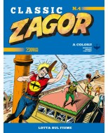 ZAGOR CLASSIC 4 - LOTTA SUL FIUME