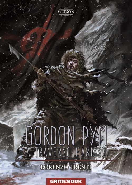 GORDON PYM ATTRAVERSO L\'ABISSO - LIBROGAME