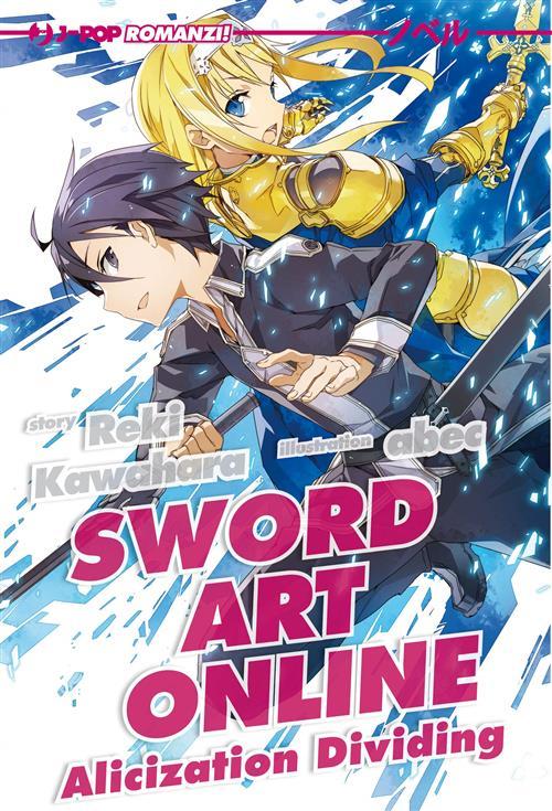 SWORD ART ONLINE - NOVEL ALICIZATION DIVIDING